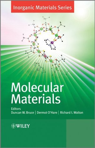 Molecular Materials (Inorganic Materials Series)