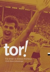Tor!: The Story of German Football Pdf Book