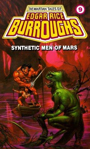 Synthetic Men of Mars (Barsoom, #9)