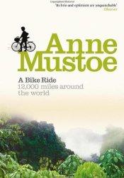 A Bike Ride: 12,000 Miles Around the World Pdf Book