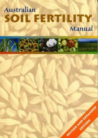 Australian Soil Fertility Manual, Second Edition