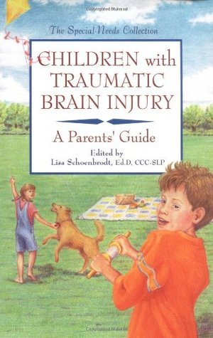 Children with Traumatic Brain Injury: A Parents' Guide by ...