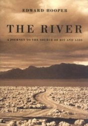 The River : A Journey to the Source of HIV and AIDS Pdf Book