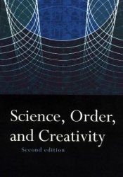 Science, Order and Creativity Pdf Book