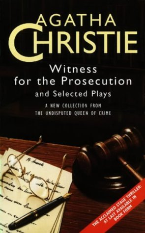 Witness for the Prosecution and Selected Plays