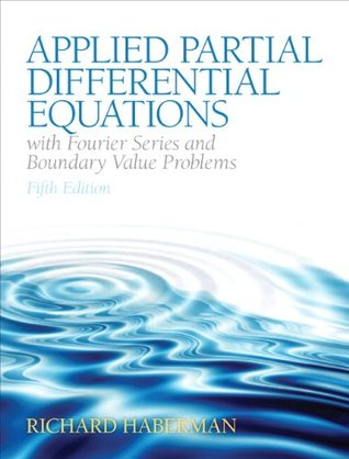 Applied Partial Differential Equations with Fourier Series and Boundary Valve Problems