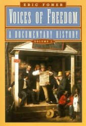 Voices of Freedom: A Documentary History, Volume 1