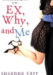 Ex, Why, and Me Pdf Book