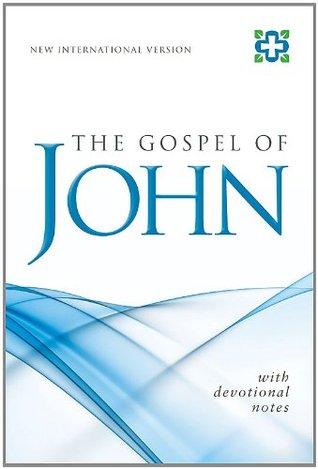 The NIV Gospel of John: With Devotional Notes