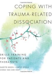 Coping with Trauma-Related Dissociation: Skills Training for Patients and Therapists Pdf Book