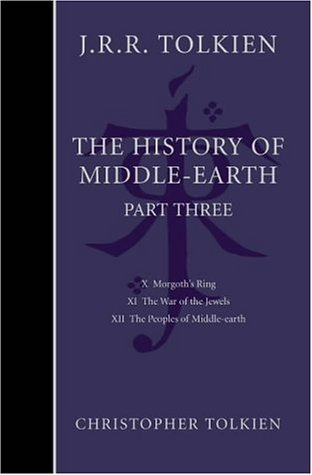 The History of Middle Earth: Part Three
