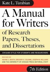 A Manual for Writers of Research Papers, Theses, and Dissertations: Chicago Style for Students and Researchers Pdf Book