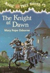 The Knight at Dawn (Magic Tree House, #2)