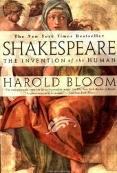 Shakespeare: The Invention of the Human Pdf Book