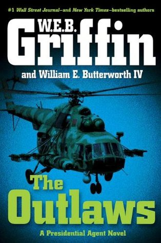 The Outlaws (Presidential Agent, #6)
