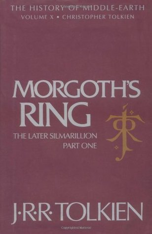 Morgoth's Ring (The History of Middle-Earth, #10)
