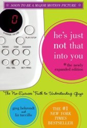 He's Just Not That Into You: The No-Excuses Truth to Understanding Guys Pdf Book