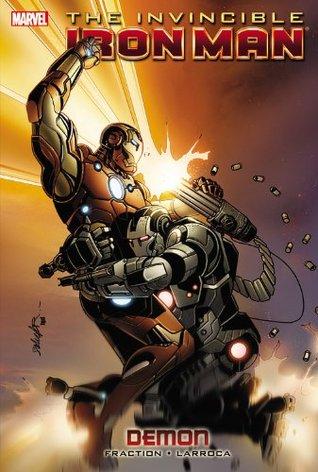 The Invincible Iron Man, Voume 9: Demon