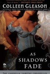 As Shadows Fade (The Gardella Vampire Hunters, #5)