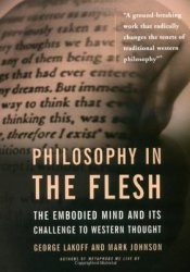 Philosophy in the Flesh: The Embodied Mind and its Challenge to Western Thought Pdf Book