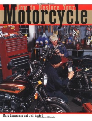 How to Restore Your Motorcycle