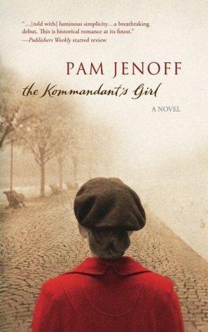 The Kommandant's Girl (The Kommandant's Girl, #1)