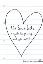 The Love List: A Guide to Getting Who You Want
