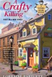 A Crafty Killing (Victoria Square, #1)