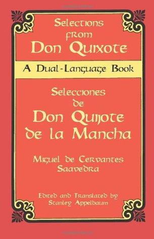 Selections from Don Quixote - Selecciones de Don Quijote de la Mancha