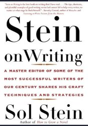 Stein on Writing: A Master Editor of Some of the Most Successful Writers of Our Century Shares His Craft Techniques and Strategies Pdf Book