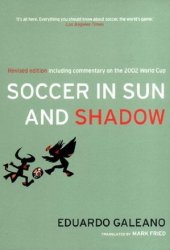 Soccer in Sun and Shadow Pdf Book