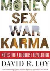 Money, Sex, War, Karma: Notes for a Buddhist Revolution Pdf Book