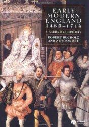 Early Modern England, 1485-1714: A Narrative History Pdf Book