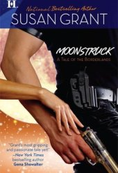Moonstruck (Borderlands, #1)