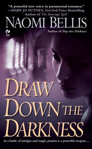 Draw Down the Darkness (Darkness, #2)