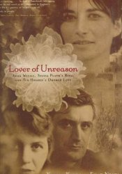 Lover of Unreason: Assia Wevill, Sylvia Plath's Rival and Ted Hughes' Doomed Love Pdf Book