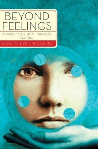 Beyond Feelings: A Guide to Critical Thinking Book Pdf ePub