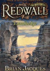 Loamhedge (Redwall, #16) Pdf Book
