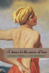 A Dance to the Music of Time: 4th Movement (A Dance to the Music of Time, #10-12)
