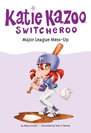 Major League Mess-Up  (Katie Kazoo, Switcheroo, #29)