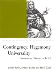 Contingency, Hegemony, Universality: Contemporary Dialogues on the Left Pdf Book