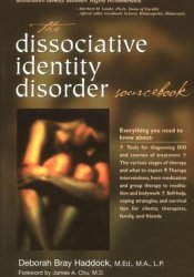 The Dissociative Identity Disorder Sourcebook Pdf Book