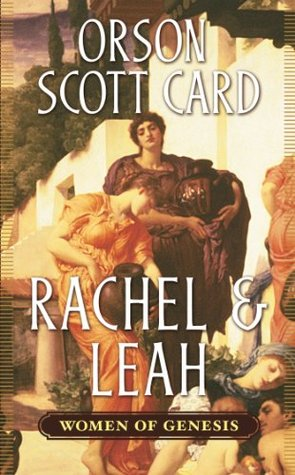 Rachel & Leah (Women of Genesis, #3)