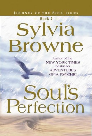 Image result for soul's perfection sylvia browne
