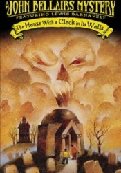 The House with a Clock in Its Walls (Lewis Barnavelt, #1) Pdf Book