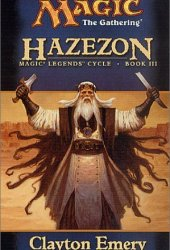 Hazezon (Magic: The Gathering: Legends Cycle, #3)