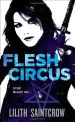Book Review: Lilith Saintcrow's Flesh Circus