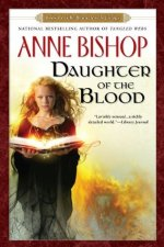 Book Review: Anne Bishop's Daughter of the Blood