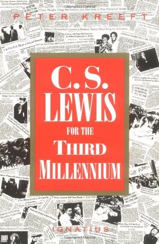 C.S. Lewis for the Third Millennium : Six Essays on the Abolition of Man