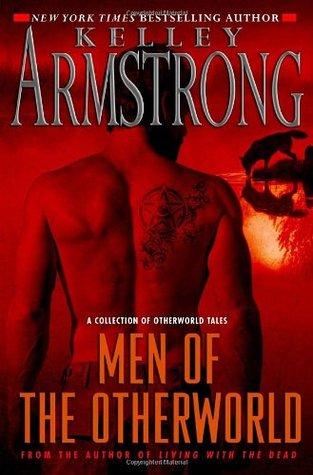 Men of the Otherworld (Otherworld Stories, #1)